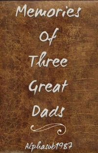 Memories of Three Great Dads cover