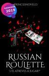 Russian Roulette © +18 | Libro #1| Bill Skarsgård cover