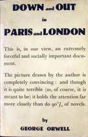 DOWN AND OUT IN PARIS AND LONDON (Completed) by GeorgeOrwell
