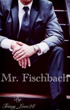 Mr. Fischbach • M.F by Trissy_Love28