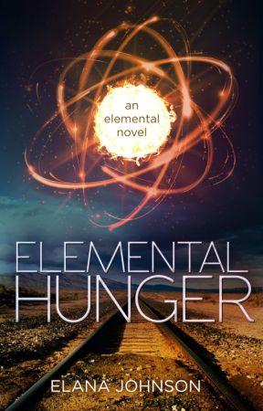 Elemental Hunger by elanajohnson