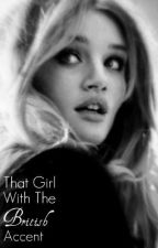 That Girl With The British Accent by exclusivenerd