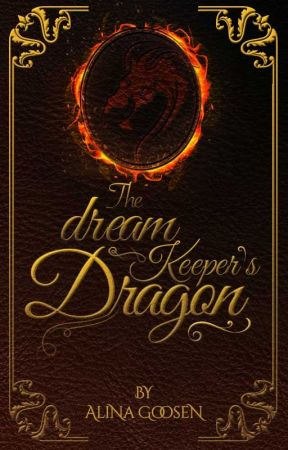The Dream Keeper's Dragon by AlinaYDale