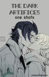 The Dark Artifices One Shots cover