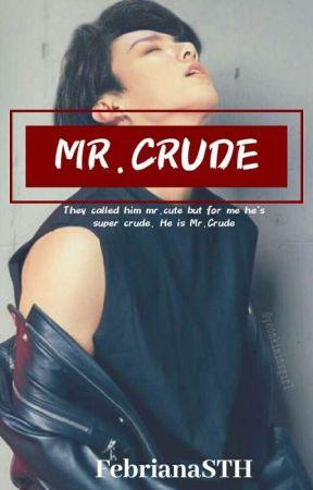 MR.CRUDE by febrianaSTH