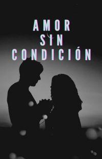 Amor Sin Condición cover