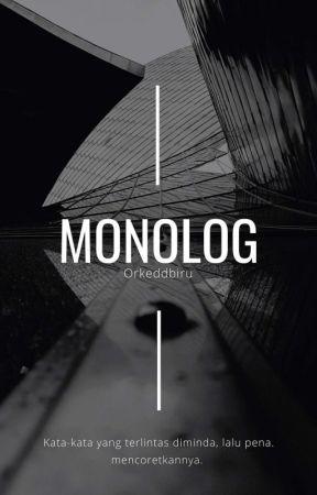 Monolog 4 Resah Tidak Pernah Padam Wattpad