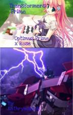 Transformers Prime Optimus Prime x Rose by kathrynjacob