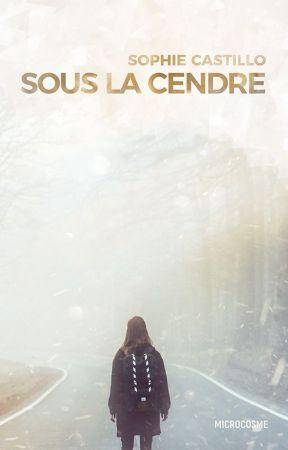 Sous la Cendre by SophieCastilloAuteur