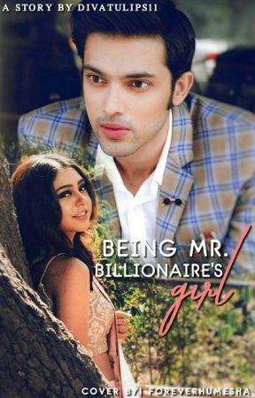 Being Mr. Billionaire's Girl by divatulips11