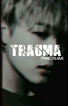 trau·ma by PrinceNami