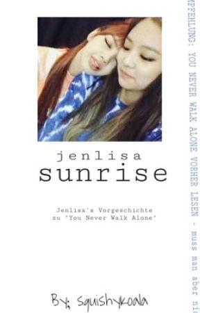 Sunrise // Jenlisa  by squishyKoala