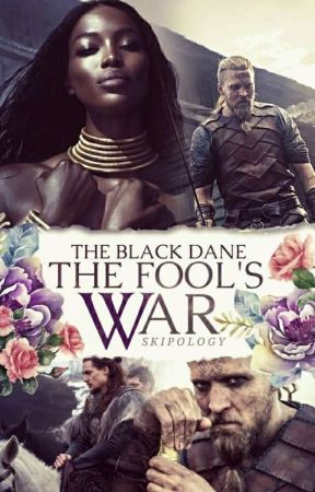 The Black Dane : The Fools War by Skipology