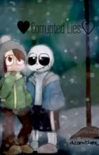 Corrupted Lies {Chara x Sans} [DISCONTINUED] by twistednoglastia