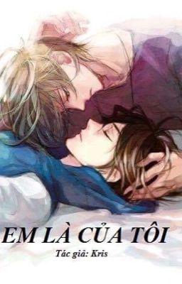 Em là của tôi
