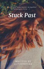 Stuck Past by alfinindya