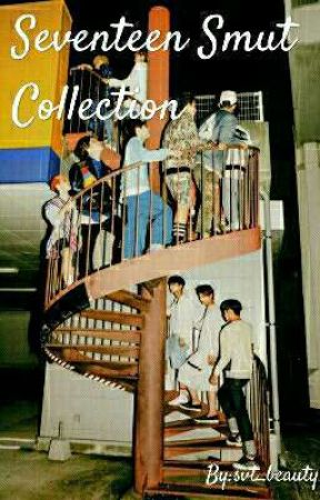 «svt smut collection» - ♡ requests closed for a while! ♡ by svt_beauty