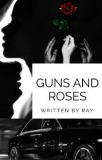 Guns and Roses by ray_xo