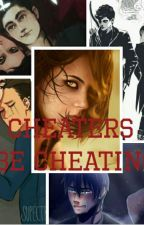 Cheaters Be Cheating by itsyourfandomlover