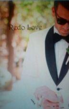 Redo Love by KatherineIn