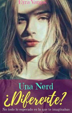 Una Nerd ... ¿Diferente? by Arye-Sagrav