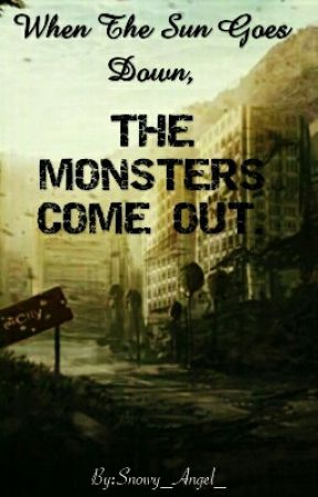When the Sun Goes Down, The Monsters Come Out. (Daryl Dixon x Reader) by Angel_isFalling