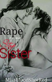 Rape by my step-sister (on-hold) cover
