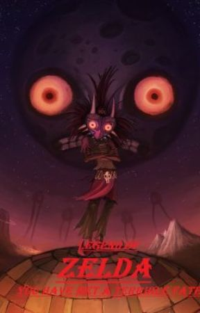 You have met a Terrible Fate {Zelda's Majora's Mask Retell} by TheBoomStick