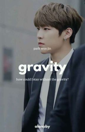 Gravity: Park Woojin ✔ by alanaby