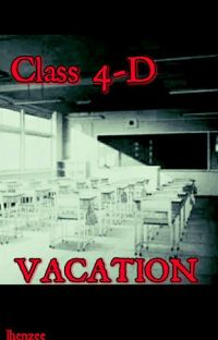 Class 4-D Vacation ( Completed ) cover