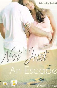 Not Just An Escape (Complete) cover