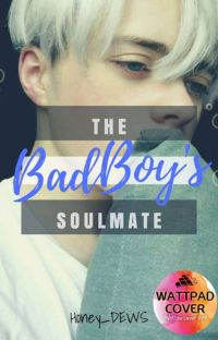 The Badboy's Soulmate! [C]  cover
