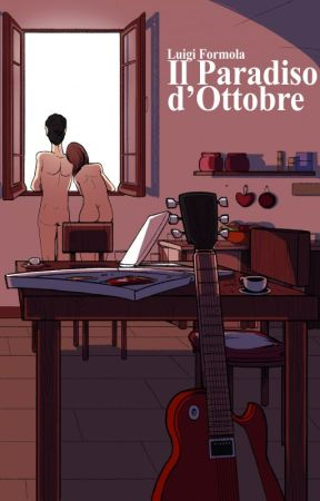 Il Paradiso d'Ottobre by LuigiFormola