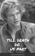 Till death do us part by AkaiKuroAmore