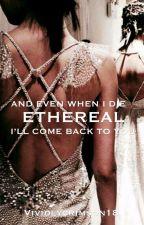 Ethereal by vividlycrimson18