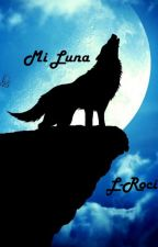 Mi Luna by L_Roci