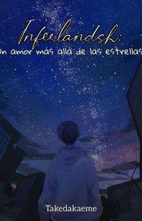 Inferlandsh:un amor más allá de las estrellas.  cover