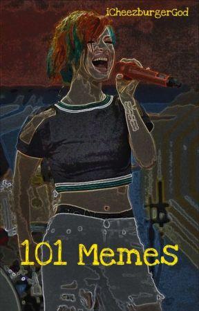 101 memes. by iCheezburgerGod