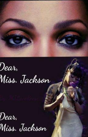 Dear, Ms. Jackson by MJloveReese