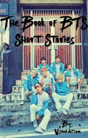 The book of BTS short stories  by marladenn_