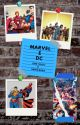 Marvel & DC ( Immagina e one shot) by