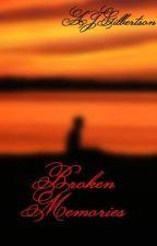 Broken Memories by AJGilbertson