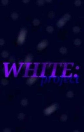 WHITE:project by JammieMc