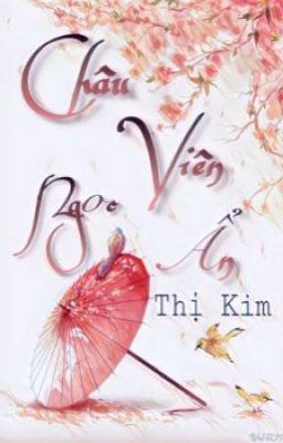 Châu Viên Ngọc Ẩn (RE-UP)  -  Thị Kim