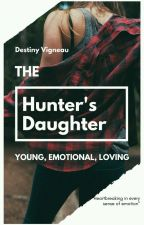 The Hunter's Daughter by dvigneau