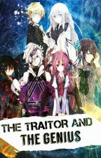 The Traitor and The Genius by Azile_Yuuki