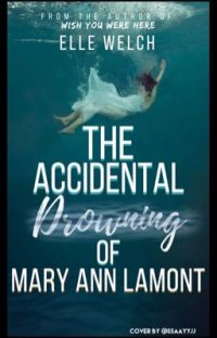 The Accidental Drowning of Mary Ann Lamont cover