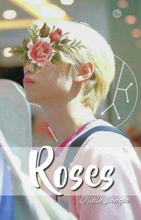 Roses. ꒰ Changlix ꒱ cover