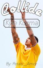 Collide ; Kyle Kuzma by MiiReina
