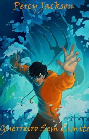 Percy Jackson o Guerreiro Sem Limites by heitoroliveirasantos